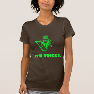 It's Tricky T-shirts