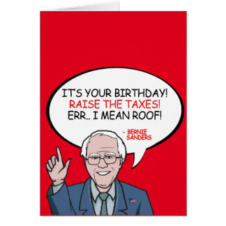 It's your birthday! Raise the taxes Card