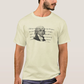 James Madison Bank Quote T-Shirt
