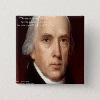 "James Madison ""Mistrust Power"" Wisdom Quote 15 Cm Square Badge"