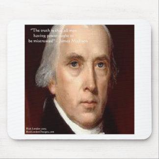 "James Madison ""Mistrust Power"" Wisdom Quote Mouse Pad"