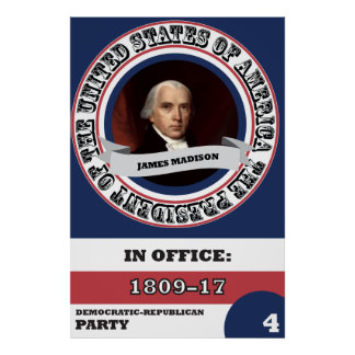 James Madison Presidential History Poster