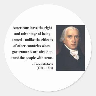 James Madison Quote 4b Classic Round Sticker