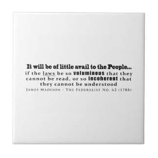 James Madison The Federalist No. 62 (1788) Small Square Tile