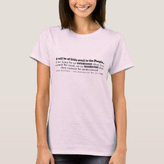 James Madison The Federalist No. 62 (1788) T-Shirt