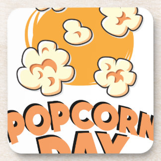 January 19th - Popcorn Day - Appreciation Day Coaster