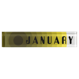January Desk Nameplate by Janz