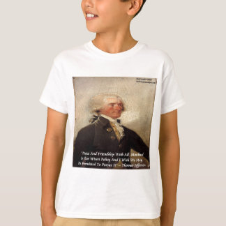 "Jefferson ""Peace/Friendship"" Quote T-Shirt"