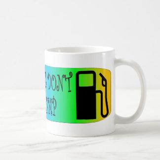 Jersey Girls Don't Pump Gas Coffee Mug