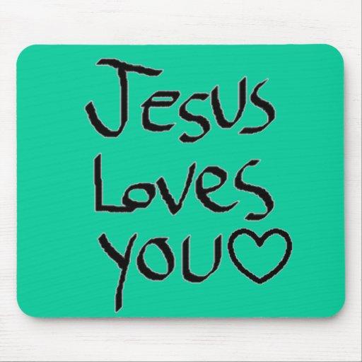 Jesus Loves You Mousepads