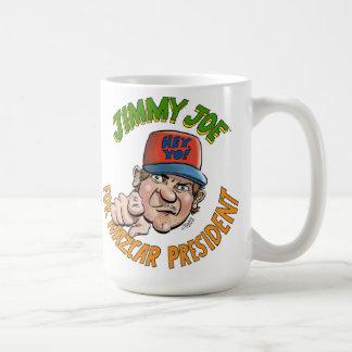 Jimmy Joe For NAZCAR President Mug! Coffee Mug