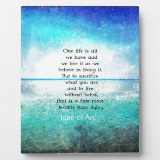 Joan of Arc inspirational quote Plaque