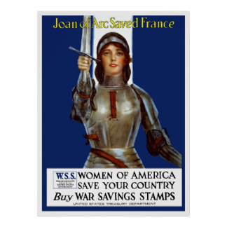 Joan of Arc Saved France -- WWI Poster