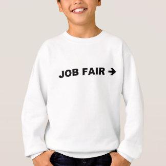Job Fair Sweatshirt