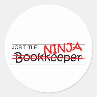 Job Title Ninja Bookkeeper Classic Round Sticker