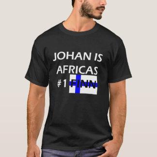 JOHAN IS AFRICAS #1 FINN T-Shirt