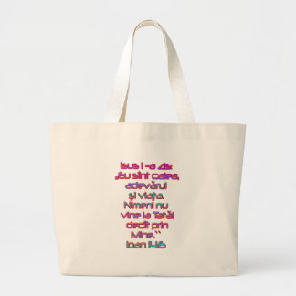 John 14:6 Romanian Large Tote Bag