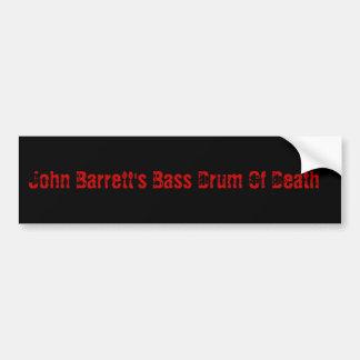 John Barrett's Bass Drum Of Death Bumper Sticker