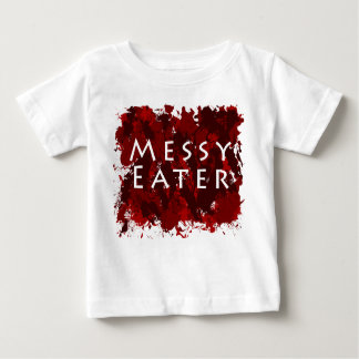Jokes and Humor - Messy Eater T Shirts