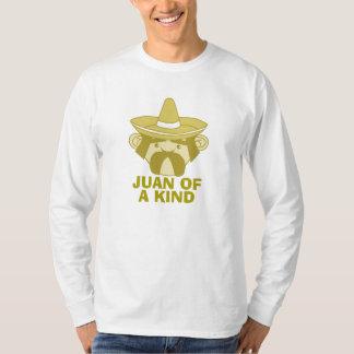 Juan of a Kind T-shirts