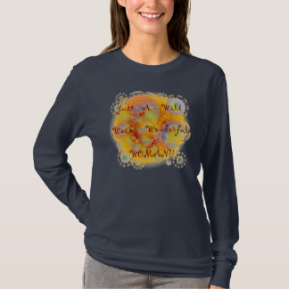 Just a Wild Wacky Wonderful Woman T-Shirt