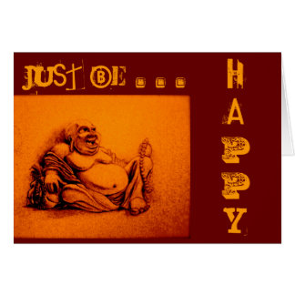 Just be Happy... Card
