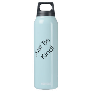 Just Be Kind Waterbottle