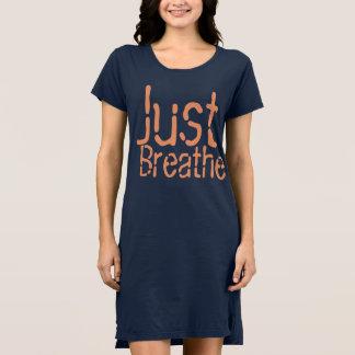 Just breathe dress