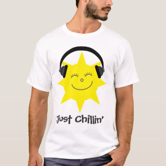 Just Chillin' Sun With Headphones T-Shirt