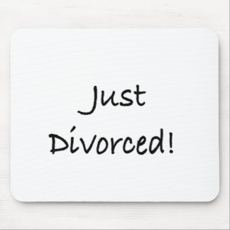just divorced.png mouse pad