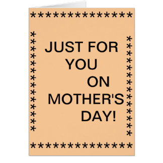 Just for you on mother's day note card