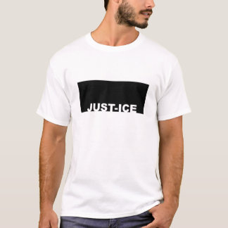 JUST-ICE T-Shirt