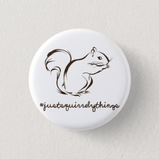 Just Squirrely Things Squirrel 3 Cm Round Badge