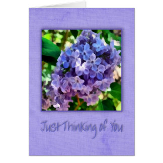 Just thinking of you with lilacs greeting card