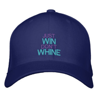JUST WIN, DON'T WHINE - Customizable Baseball Cap