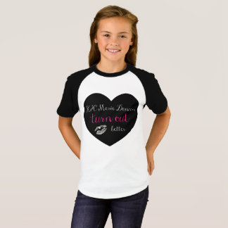 K&C Marie Dancers TURN OUT better T-Shirt