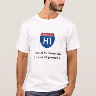Kapolei to Honolulu28 miles of ... T-Shirt
