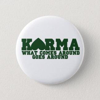Karma 6 Cm Round Badge