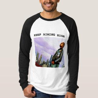 KEEP AIMING HIGH T-Shirt