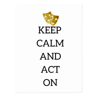 Keep Calm and Act On Actors Gear Postcard