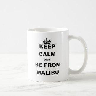 KEEP CALM AND BE FROM MALIBU.png Coffee Mug