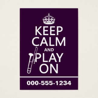 Keep Calm and Bone On (Trombone)(any color) Business Card