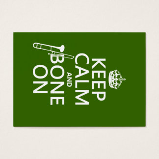 Keep Calm and 'Bone On (trombone - any color) Business Card