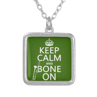 Keep Calm and 'Bone On (trombone - any color) Silver Plated Necklace