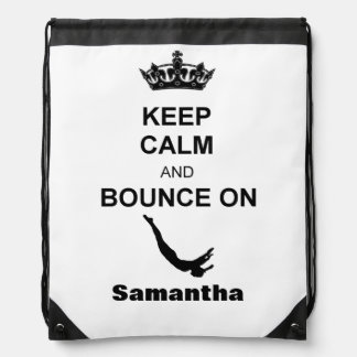 Keep Calm and bounce on trampoline sack backpack