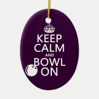 Keep Calm and Bowl On - all colours Christmas Ornament