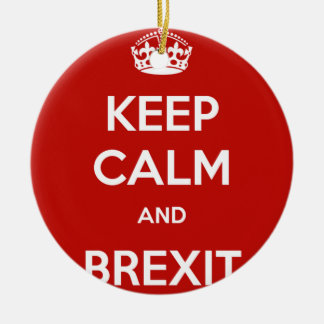 Keep Calm and Brexit Christmas Ornament