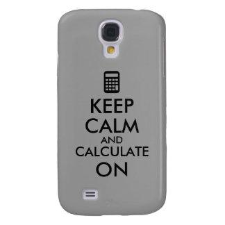 Keep Calm and Calculate On Calculator Custom Galaxy S4 Case