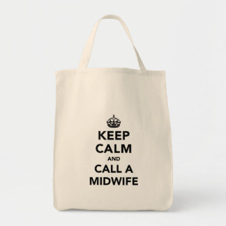 Keep Calm and Call a Midwife Tote Bag