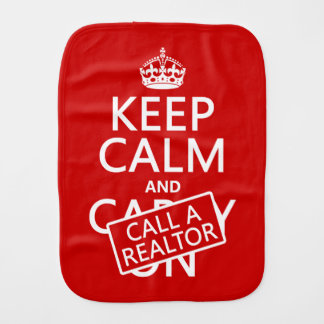 Keep Calm and Call A Realtor Burp Cloth